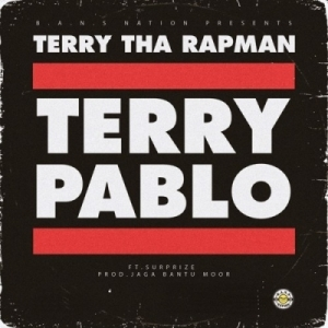 Terry Tha Rapman - Terry Pablo ft Surprize